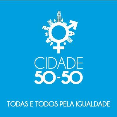 Cidade 50-50: todas e todos pela igualdade
